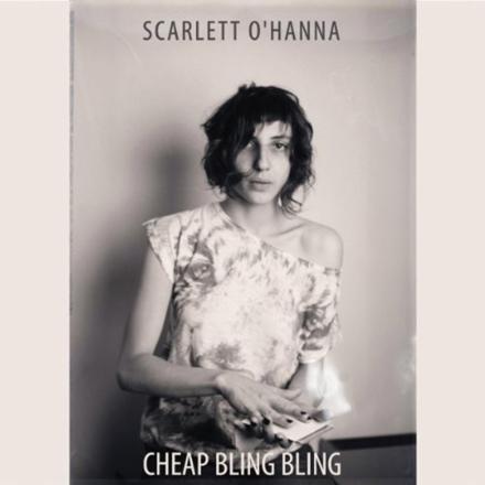 Scarlett O'Hanna – Cheap Bling Bling