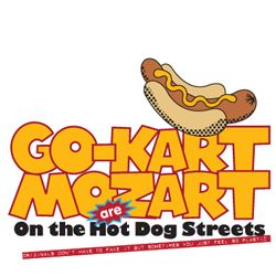 Go-Kart Mozart – On The Hot Dog Streets