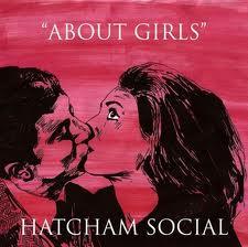 Hatcham Social – All About Girls (Fierce Panda)