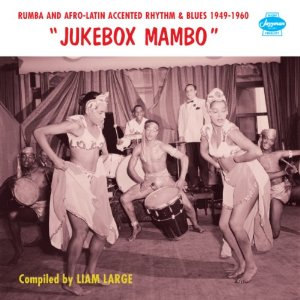 Various Artists  'Jukebox Mambo'  (Jazzman Records)