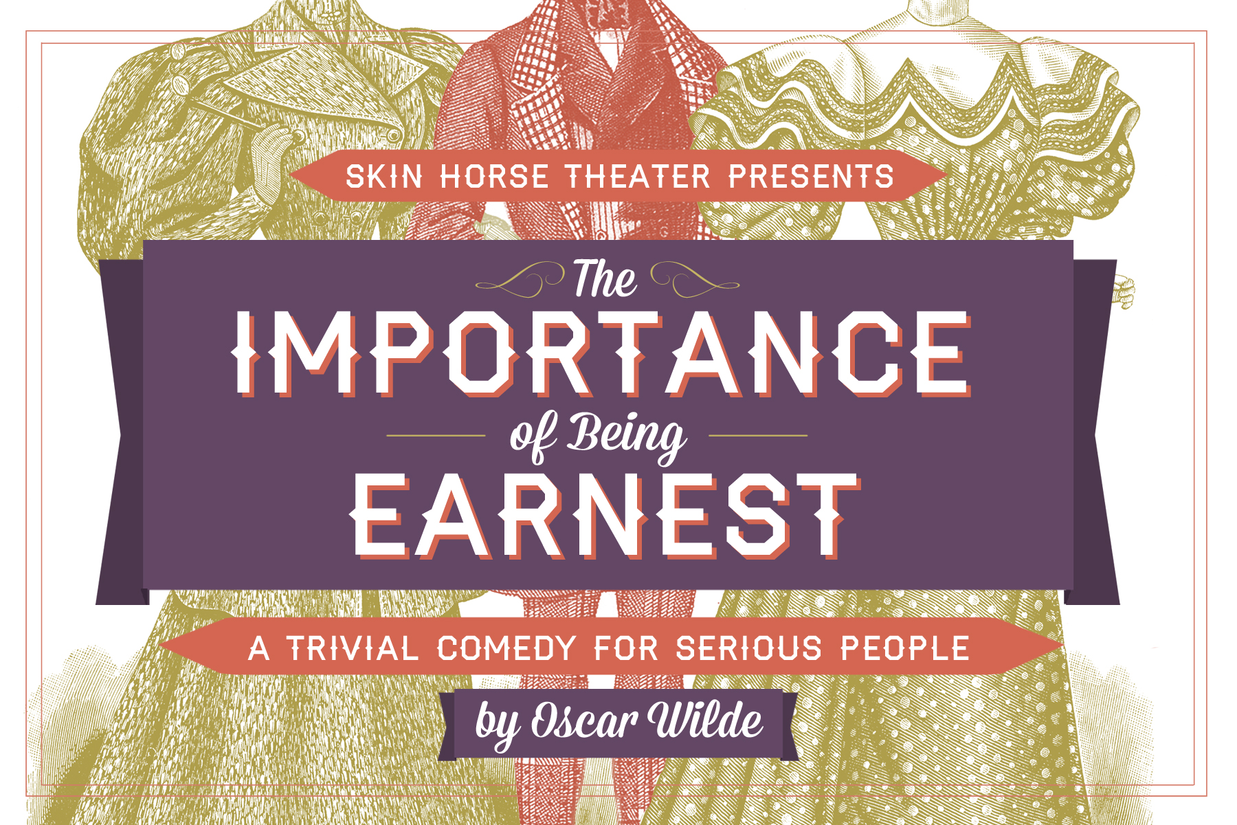 The Importance of Being Earnest – Oscar Wilde. Skin Horse Theatre – New Orleans