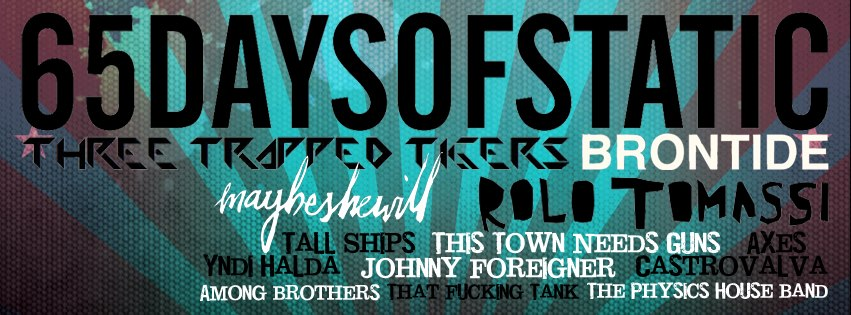 65daysofstatic plus Three Trapped Tigers, Tall Ships, Rolo Tomassi, Maybeshewill line up for Bristol's ArcTanGent