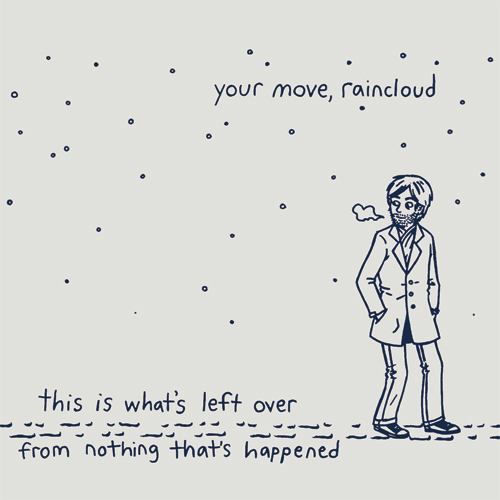 Your Move, Raincloud – 'This Is What's Left Over From Nothing That's Happened' (Motive Sounds)