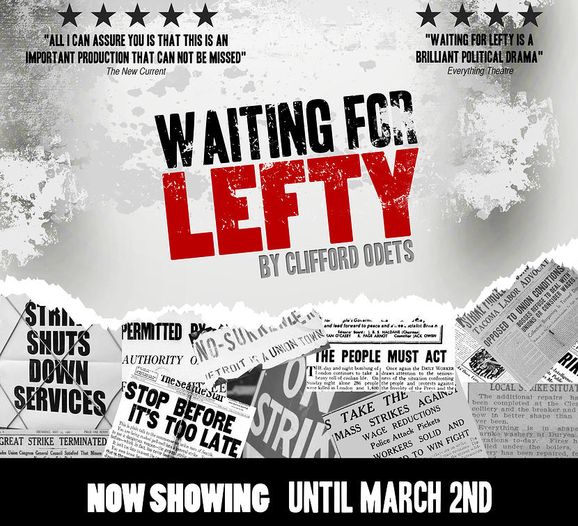 Theatre Review – Waiting For Lefty by Clifford Odets