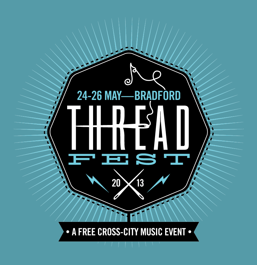 Preview: Bradford Threadfest – 24th to 26th May 2013