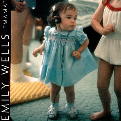 Emily Wells – Mama (Partisan)