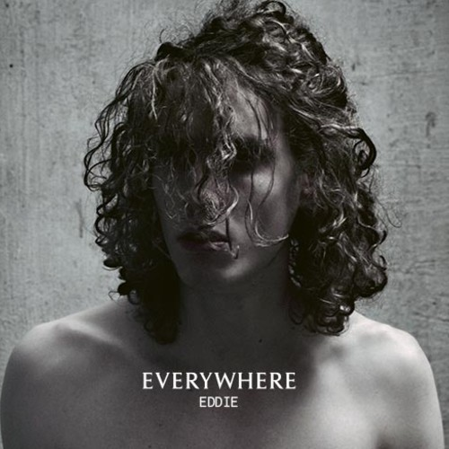 NEW RELEASE/ FREE DOWNLOAD: Everywhere – 'Eddie'