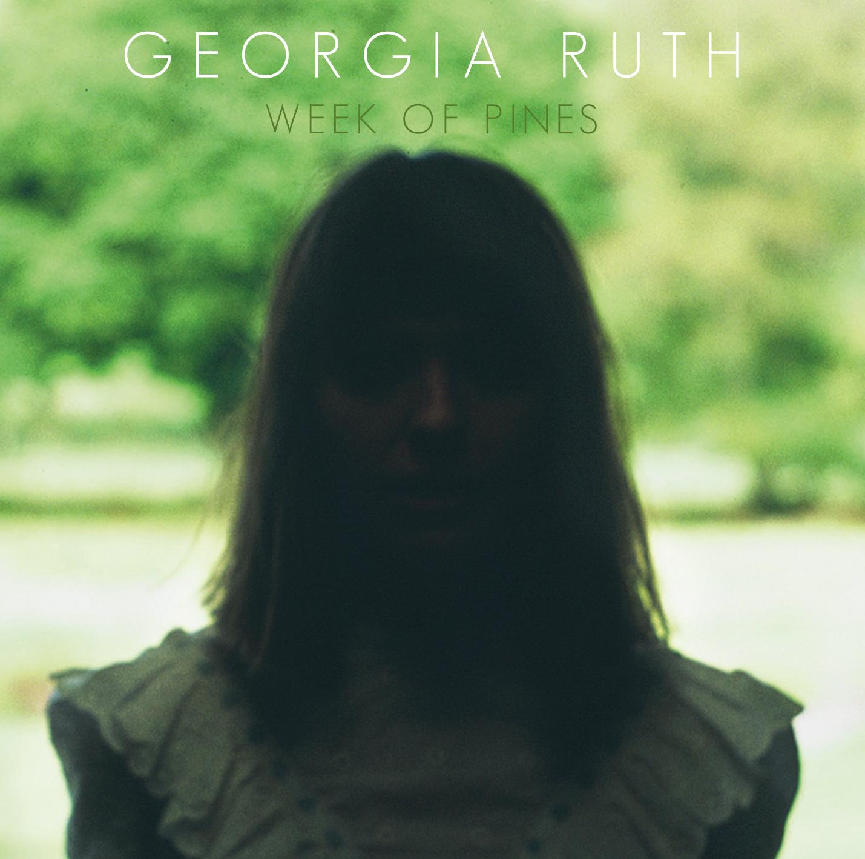 STREAM: Georgia Ruth – Week of Pines