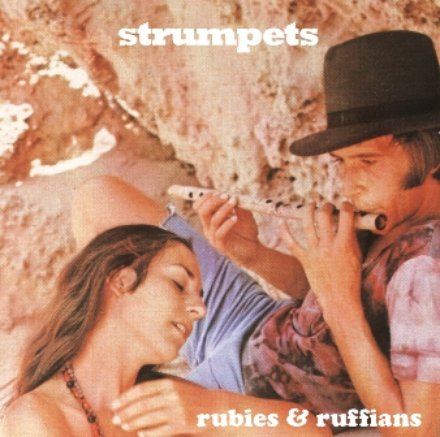 Strumpets – Rubies & Ruffians (Jezus Factory Records)