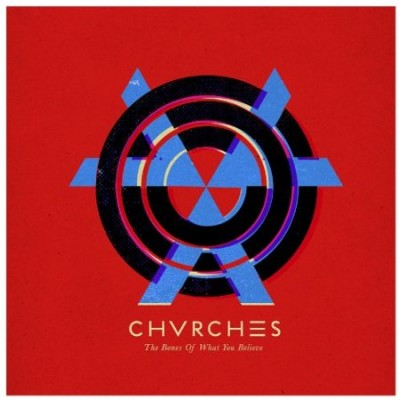 Chvrches – The Bones Of What You Believe (Virgin)
