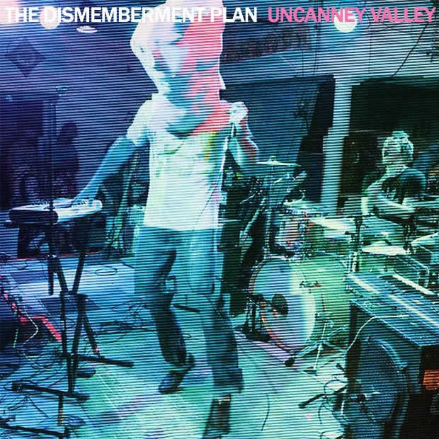 The Dismemberment Plan – Uncanney Valley (Partisan Records)