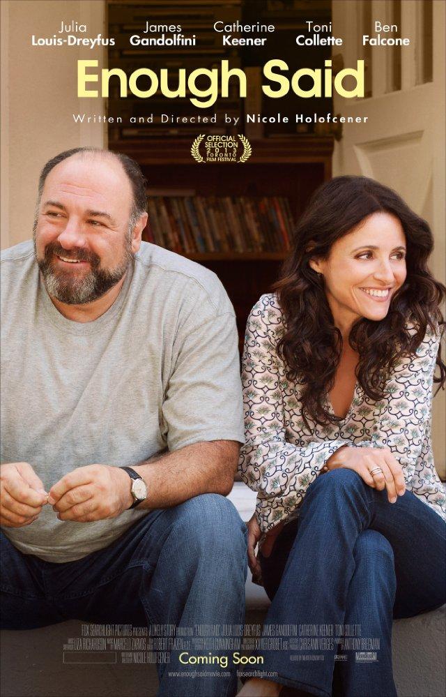 FILMS: Enough Said