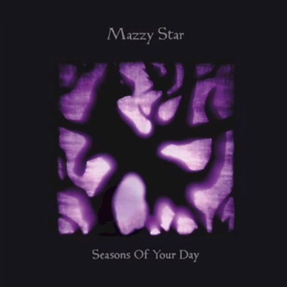 Mazzy Star – Seasons of Your Day (Republic of Music)