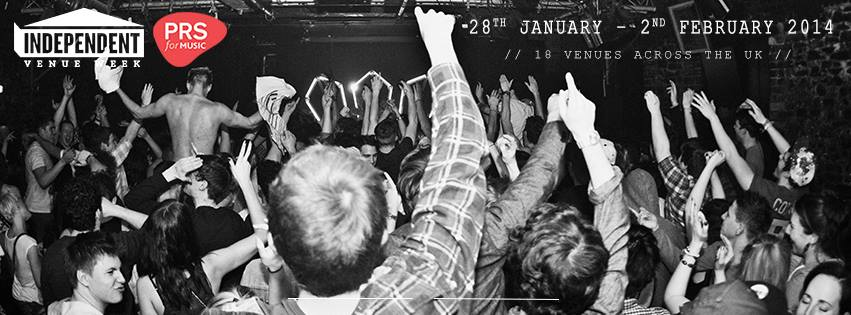 Independent Venue Week Supported by PRS for Music Launched for early in 2014
