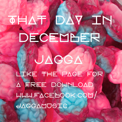Track Of The Day #417: Jagga – That Day in December