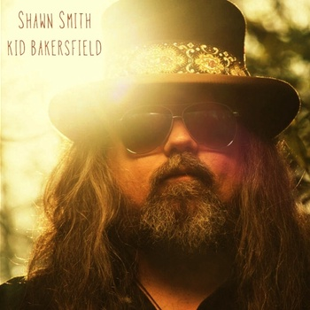Shawn Smith – Kid Bakersfield