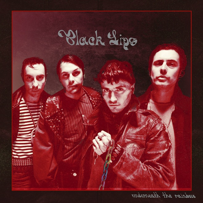 Black Lips  – Underneath The Rainbow (Vice Records)