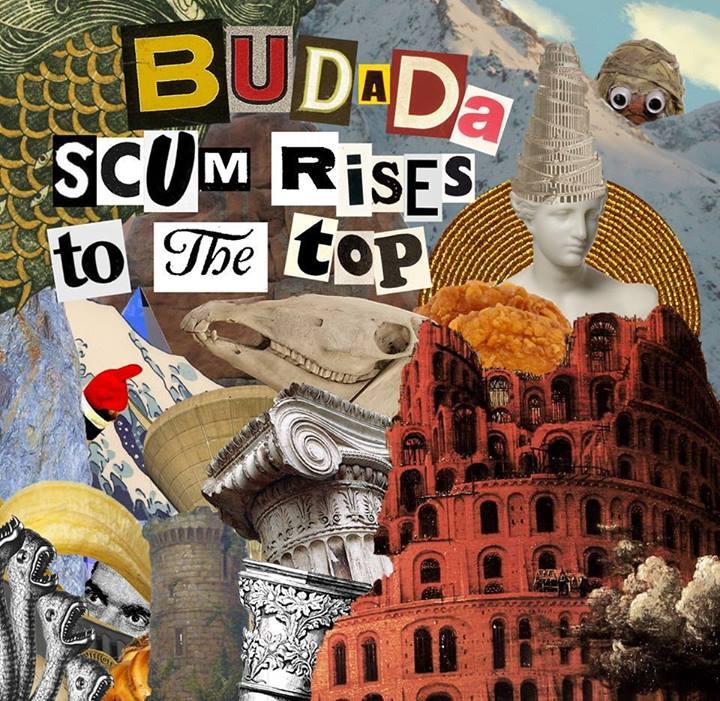 Budada – 'Scum Rises To The Top' EP (Self Released)
