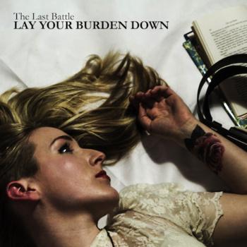 The Last Battle -'Lay Your Burden Down.' (Beard Of Truth)