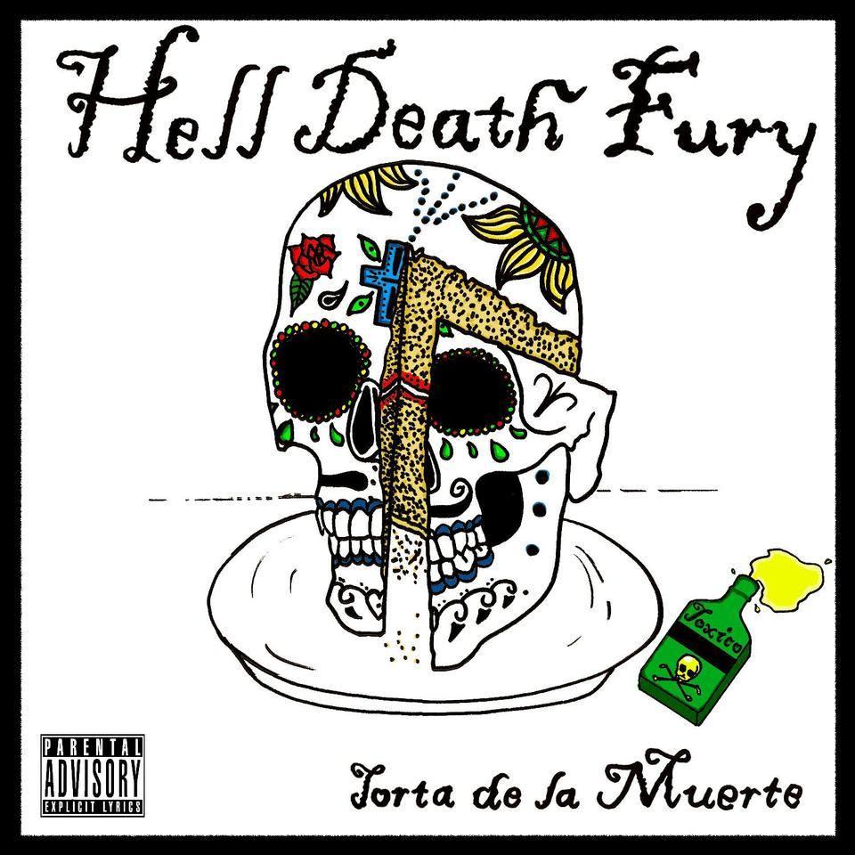 Hell Death Fury – 'La Torta De La Muerte' EP (Self Released)