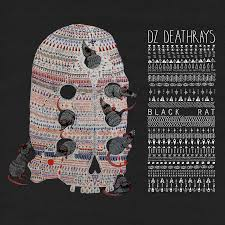 DZ Deathrays – Black Rat (I OH YOU)