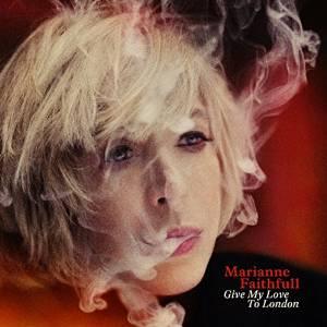 Marianne Faithfull -'Give My Love To London.' (Dramatico)