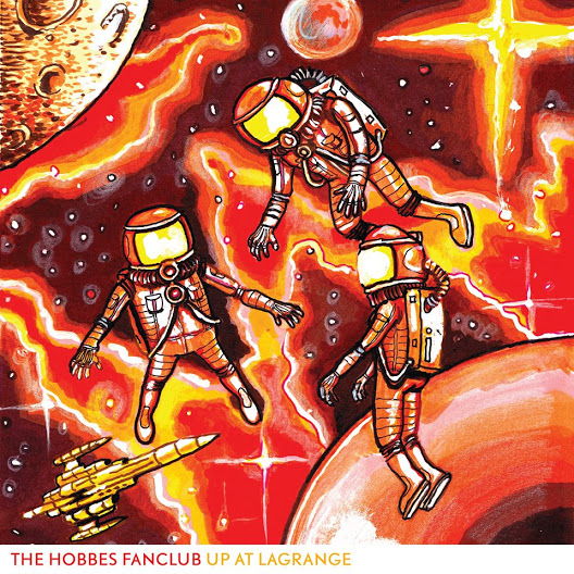 The Hobbes Fanclub – Up At Lagrange (Shelflife Records)