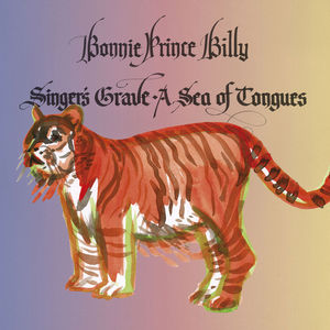 """Bonnie """"Prince"""" Billy – Singer's Grave a Sea of Tongues (Drag City)"""