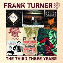 Frank Turner – The Third Three Years (Xtramile Recordings)