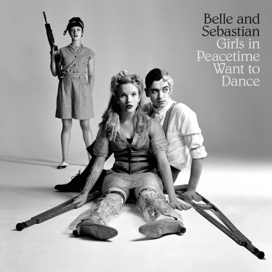 Belle and Sebastian – Girls in Peacetime Want to Dance (Matador)