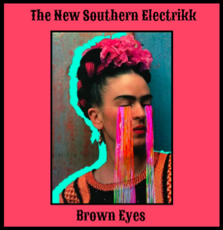 Track Of The Day #645: The New Southern Electrikk – Brown Eyes