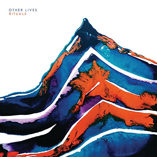 Other Lives – Rituals (Play It Again Sam)