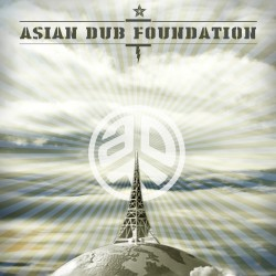 PREMIERE: Asian Dub Foundation – The Signal and The Noise