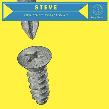 Track Of The Day #719: Steve – Two Point Nearly Zero (Snug Platters)