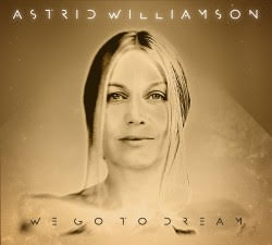 Astrid Williamson – We Go To Dream (One Little Indian)