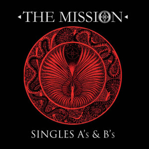 The Mission – Singles A's & B's (Universal Music)