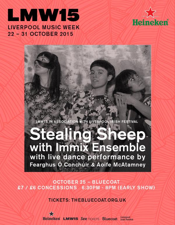 Stealing Sheep, Immix Ensemble, Fearghus Ó Conchúir – Bluecoat, Liverpool, 25th October 2015