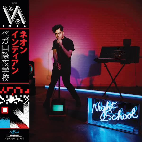 Neon Indian- VEGA INTL. Night School (Transgressive)