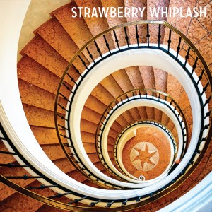 Track Of The Day #755: Strawberry Whiplash – Time Takes You Away
