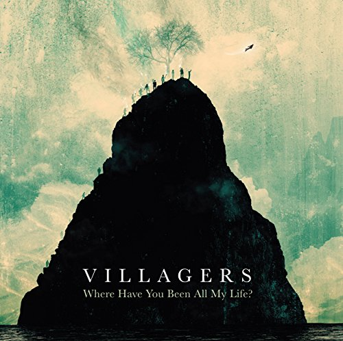 Villagers – Where Have You Been All My Life? (Domino)