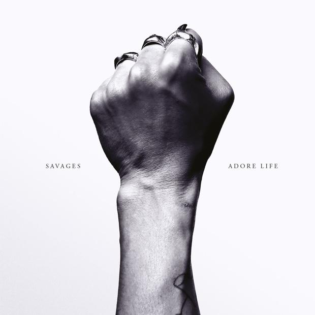 Savages – Adore Life (Pop Noire)