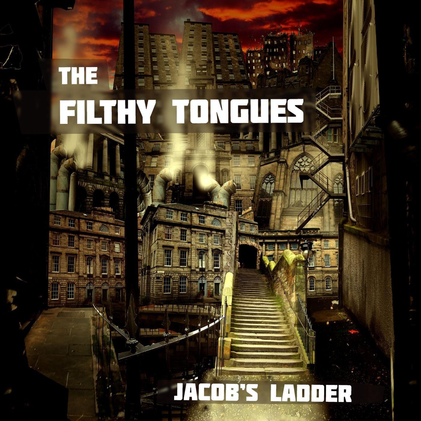 The Filthy Tongues – Jacob's Ladder (Neon Tetra / Blokshok)