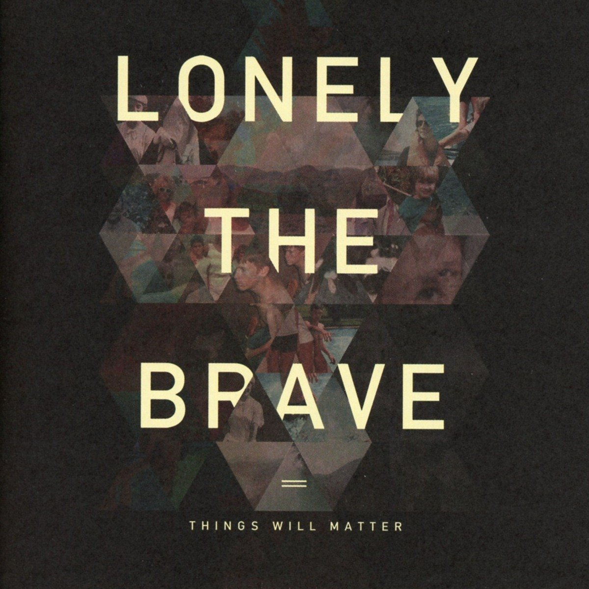 Lonely The Brave – Things Will Matter (Hassle Records)