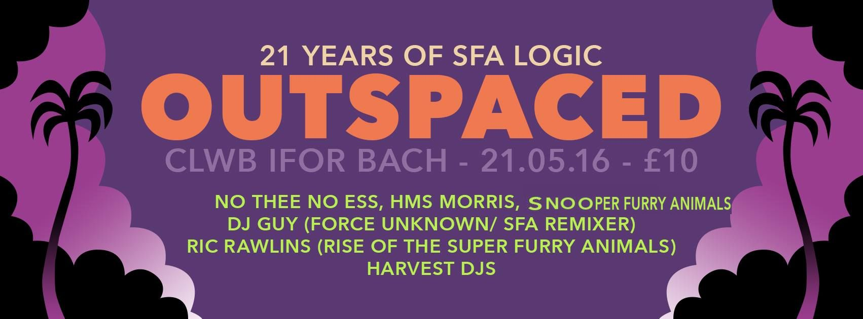 NEWS: Something 4 The Weekend: Outspaced – A Celebration of 21 Years of Super Furry Logic in Cardiff this Saturday!