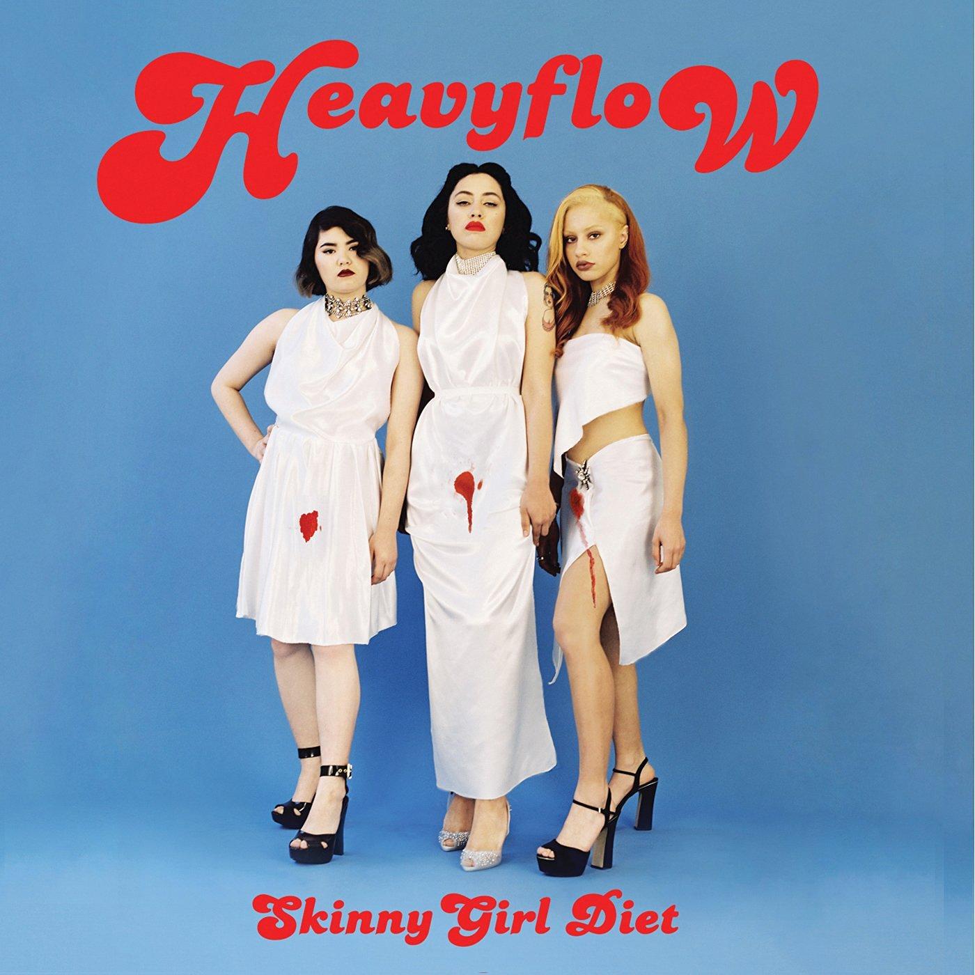 Skinny Girl Diet – Heavy Flow (Fiasco Recordings)