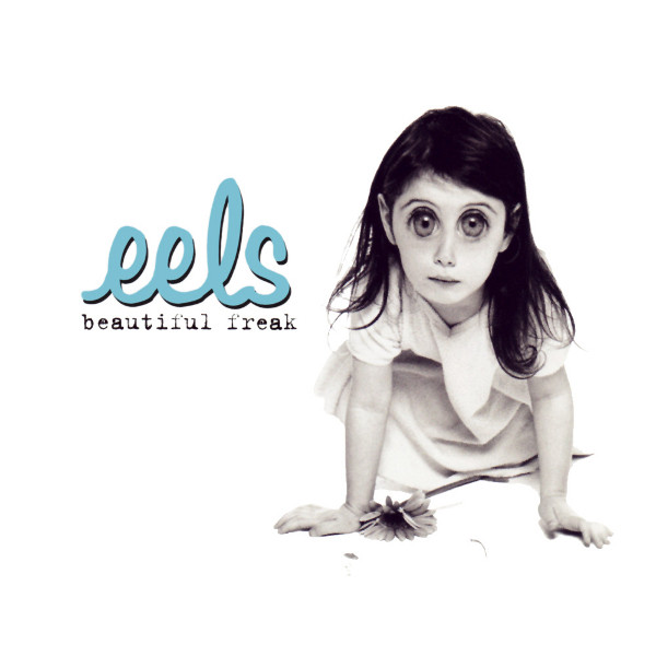 From the Crate: Eels – Beautiful Freak