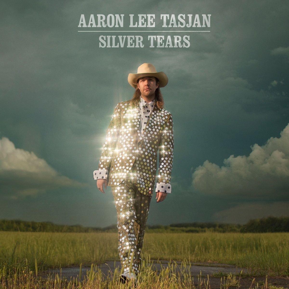 Aaron Lee Tasjan – Silver Tears (New West)