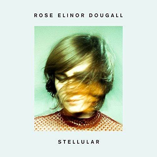 Rose Elinor Dougall – Stellular (Vermilion Records)