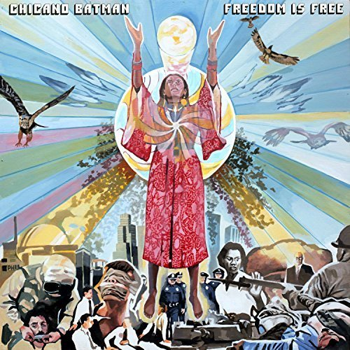 Chicano Batman – Freedom is Free (ATO Records)