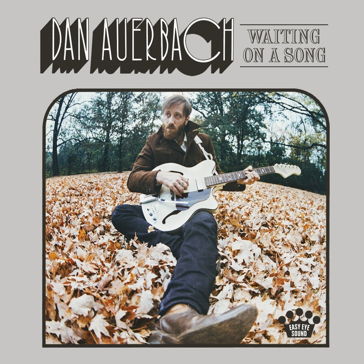 Dan Auerbach – Waiting On A Song (Nonesuch)